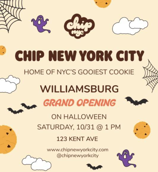 Chip NYC will open in Williamsburg on Halloween